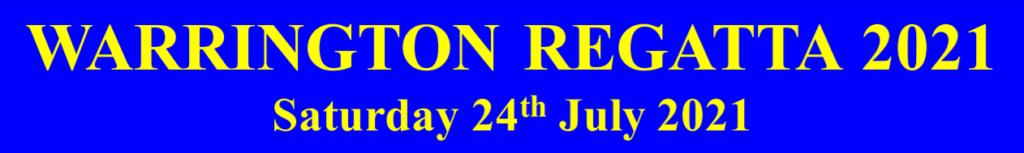 Warrington Regatta 24th July 2021